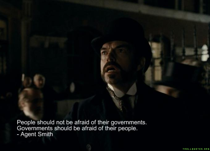 Agent Vendetta Troll Quote People Should Not Be Afraid