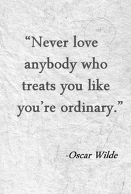 never love you ordinary