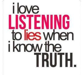 love listening lies truth