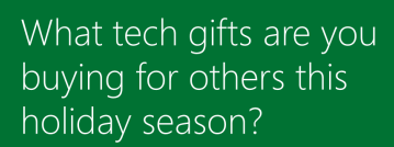 holiday season gift family tech gadgets love